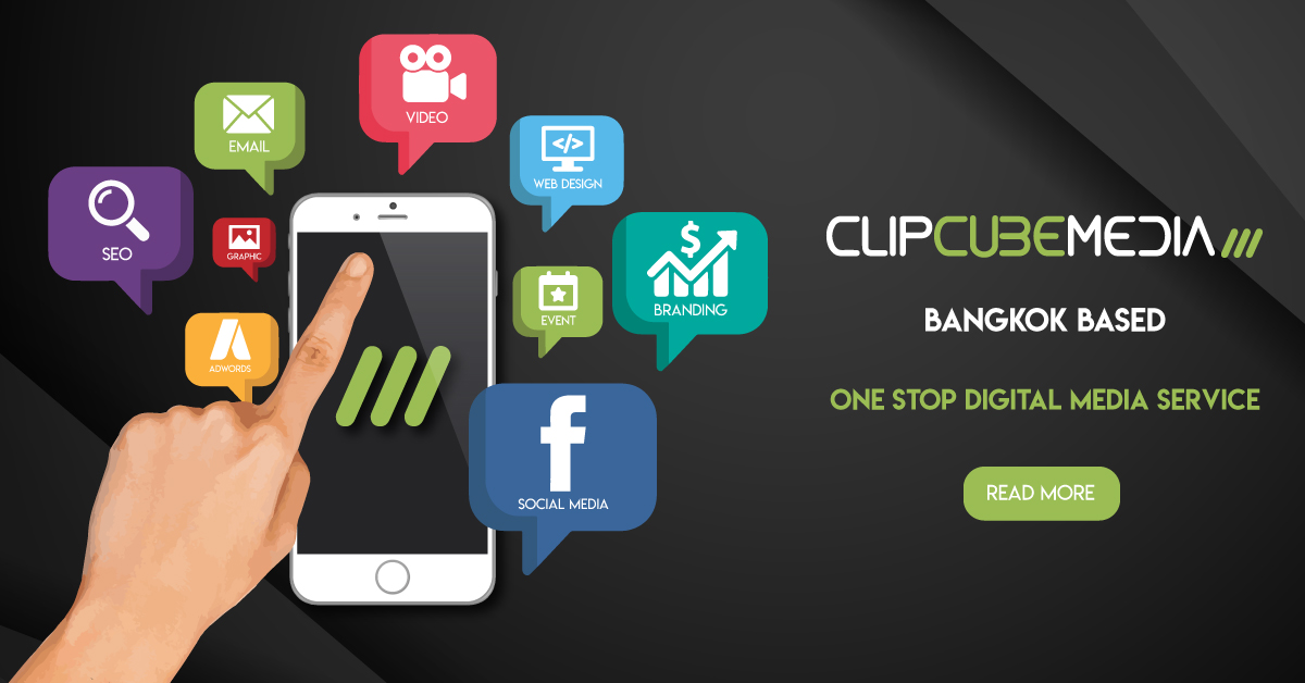 ClipCube Media One stop Digital Media Service - Our services in English and Thai